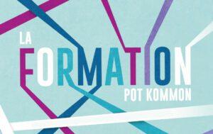 Les formations de Pot Kommon