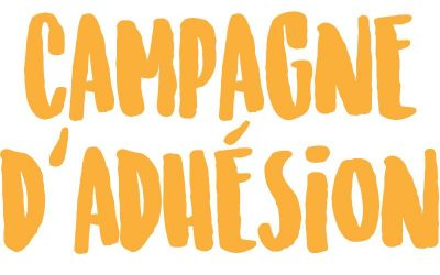 CAMPAGNE D'ADHESION